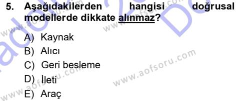 Medya ve İletişim Bölümü 1. Yarıyıl Medya ve İletişim Dersi 2013 Yılı Güz Dönemi Dönem Sonu Sınavı 5. Soru