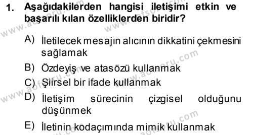 Medya ve İletişim Bölümü 1. Yarıyıl Medya ve İletişim Dersi 2014 Yılı Güz Dönemi Ara Sınavı 1. Soru