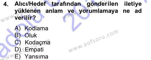 Medya ve İletişim Bölümü 1. Yarıyıl Medya ve İletişim Dersi 2014 Yılı Güz Dönemi Ara Sınavı 4. Soru