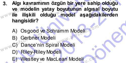 Medya ve İletişim Dersi 2013 - 2014 Yılı (Final) Dönem Sonu Sınav Soruları 3. Soru