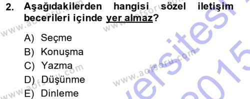 Medya ve İletişim Bölümü 1. Yarıyıl Medya ve İletişim Dersi 2015 Yılı Güz Dönemi Ara Sınavı 2. Soru