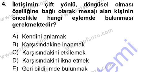 Medya ve İletişim Bölümü 1. Yarıyıl Medya ve İletişim Dersi 2015 Yılı Güz Dönemi Ara Sınavı 4. Soru