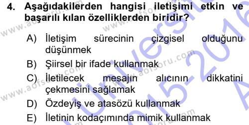 Medya ve İletişim Bölümü 1. Yarıyıl Medya ve İletişim Dersi 2016 Yılı Güz Dönemi Ara Sınavı 4. Soru