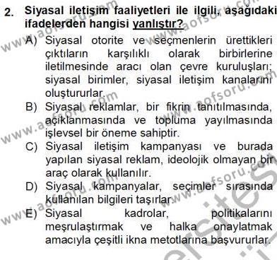 Medya ve İletişim Bölümü 1. Yarıyıl Siyasal İletişim Dersi 2013 Yılı Güz Dönemi Ara Sınavı 2. Soru