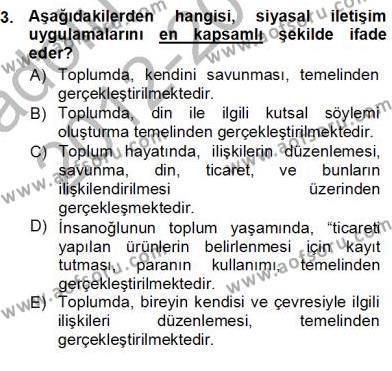 Medya ve İletişim Bölümü 1. Yarıyıl Siyasal İletişim Dersi 2013 Yılı Güz Dönemi Ara Sınavı 3. Soru