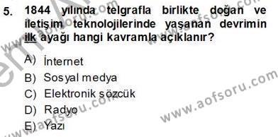 Medya ve İletişim Bölümü 1. Yarıyıl Siyasal İletişim Dersi 2014 Yılı Güz Dönemi Ara Sınavı 5. Soru