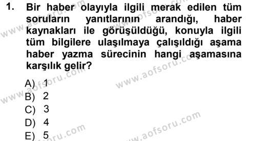 Haber Yazma Teknikleri Dersi 2012 - 2013 Yılı Dönem Sonu Sınavı 1. Soru