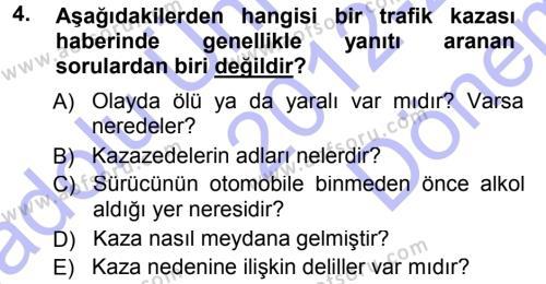 Haber Yazma Teknikleri Dersi 2012 - 2013 Yılı Dönem Sonu Sınavı 4. Soru