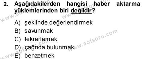 Haber Yazma Teknikleri Dersi 2013 - 2014 Yılı Dönem Sonu Sınavı 2. Soru