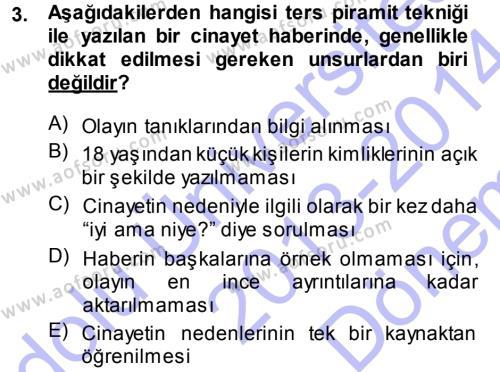 Haber Yazma Teknikleri Dersi 2013 - 2014 Yılı Dönem Sonu Sınavı 3. Soru