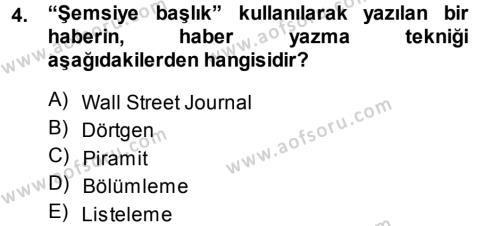Haber Yazma Teknikleri Dersi 2013 - 2014 Yılı Dönem Sonu Sınavı 4. Soru