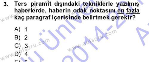 Haber Yazma Teknikleri Dersi 2014 - 2015 Yılı (Vize) Ara Sınav Soruları 3. Soru
