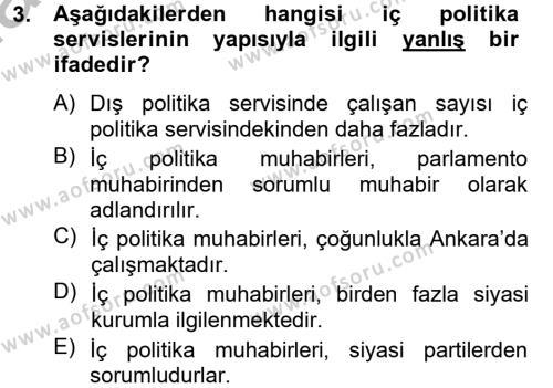 Medya ve İletişim Bölümü 4. Yarıyıl Haber Türleri Dersi 2013 Yılı Bahar Dönemi Ara Sınavı 3. Soru