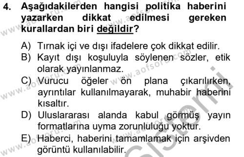 Medya ve İletişim Bölümü 4. Yarıyıl Haber Türleri Dersi 2013 Yılı Bahar Dönemi Ara Sınavı 4. Soru