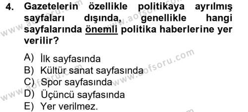 Medya ve İletişim Bölümü 4. Yarıyıl Haber Türleri Dersi 2013 Yılı Bahar Dönemi Dönem Sonu Sınavı 4. Soru