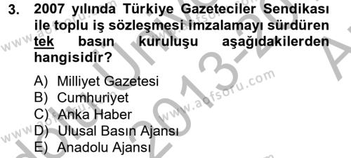 Medya ve İletişim Bölümü 4. Yarıyıl Haber Türleri Dersi 2014 Yılı Bahar Dönemi Ara Sınavı 3. Soru