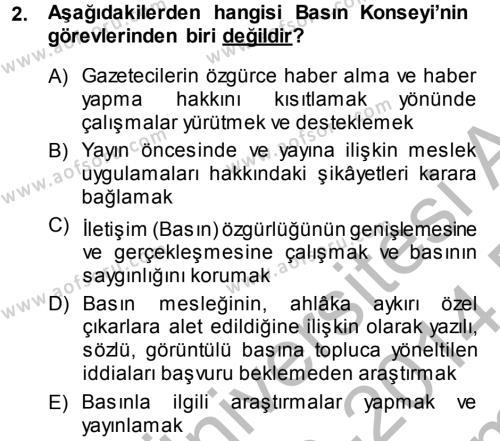 Medya ve İletişim Bölümü 4. Yarıyıl Haber Türleri Dersi 2014 Yılı Bahar Dönemi Dönem Sonu Sınavı 2. Soru