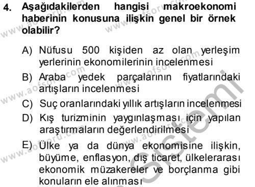 Medya ve İletişim Bölümü 4. Yarıyıl Haber Türleri Dersi 2014 Yılı Bahar Dönemi Dönem Sonu Sınavı 4. Soru