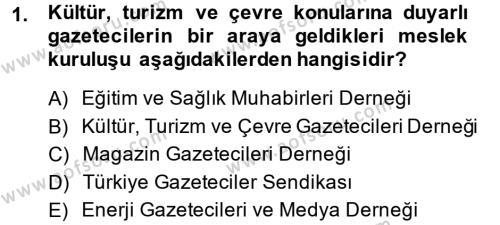 Medya ve İletişim Bölümü 4. Yarıyıl Haber Türleri Dersi 2015 Yılı Bahar Dönemi Ara Sınavı 1. Soru