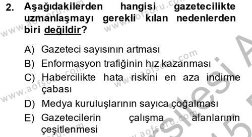 Medya ve İletişim Bölümü 4. Yarıyıl Haber Türleri Dersi 2015 Yılı Bahar Dönemi Ara Sınavı 2. Soru