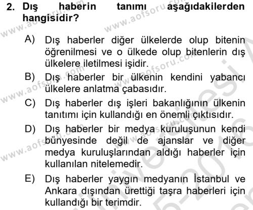 Haber Türleri Dersi 2015 - 2016 Yılı (Final) Dönem Sonu Sınav Soruları 2. Soru