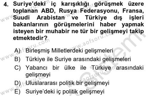 Haber Türleri Dersi 2015 - 2016 Yılı (Final) Dönem Sonu Sınav Soruları 4. Soru