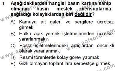 Medya ve İletişim Bölümü 3. Yarıyıl Medyada Çalışma Hayatı Dersi 2013 Yılı Güz Dönemi Ara Sınavı 1. Soru