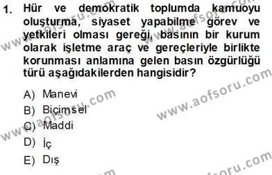 Medya ve İletişim Bölümü 3. Yarıyıl Medyada Çalışma Hayatı Dersi 2014 Yılı Güz Dönemi Ara Sınavı 1. Soru
