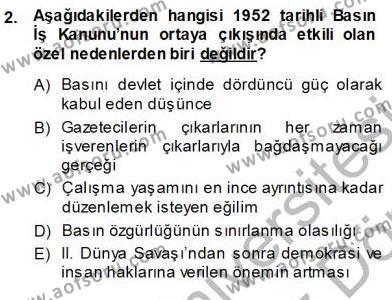 Medya ve İletişim Bölümü 3. Yarıyıl Medyada Çalışma Hayatı Dersi 2014 Yılı Güz Dönemi Ara Sınavı 2. Soru