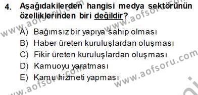 Medya ve İletişim Bölümü 3. Yarıyıl Medyada Çalışma Hayatı Dersi 2014 Yılı Güz Dönemi Ara Sınavı 4. Soru