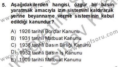 Medya ve İletişim Bölümü 3. Yarıyıl Medyada Çalışma Hayatı Dersi 2014 Yılı Güz Dönemi Ara Sınavı 5. Soru