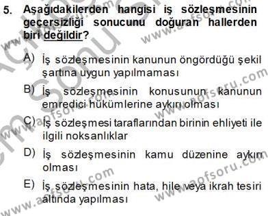 Medya ve İletişim Bölümü 3. Yarıyıl Medyada Çalışma Hayatı Dersi 2014 Yılı Güz Dönemi Dönem Sonu Sınavı 5. Soru