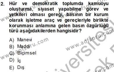 Medya ve İletişim Bölümü 3. Yarıyıl Medyada Çalışma Hayatı Dersi 2014 Yılı Güz Dönemi Tek Ders Sınavı 2. Soru