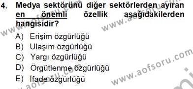 Medya ve İletişim Bölümü 3. Yarıyıl Medyada Çalışma Hayatı Dersi 2014 Yılı Güz Dönemi Tek Ders Sınavı 4. Soru