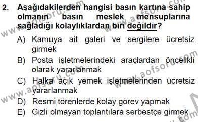 Medya ve İletişim Bölümü 3. Yarıyıl Medyada Çalışma Hayatı Dersi 2015 Yılı Güz Dönemi Ara Sınavı 2. Soru