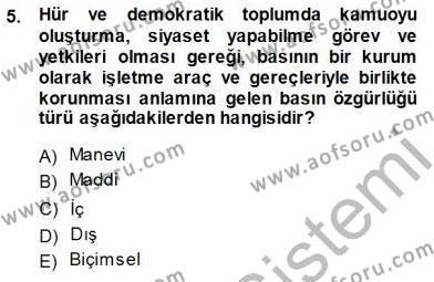Medya ve İletişim Bölümü 3. Yarıyıl Medyada Çalışma Hayatı Dersi 2015 Yılı Güz Dönemi Ara Sınavı 5. Soru