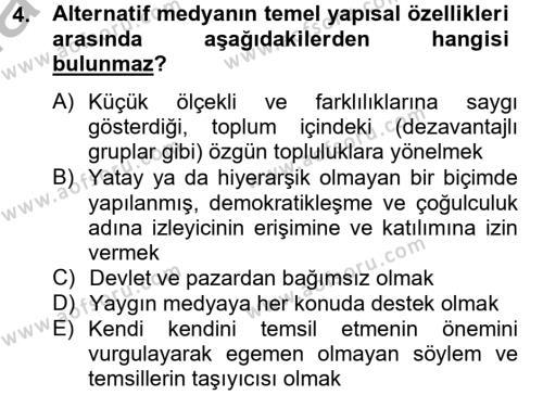 Medya ve İletişim Bölümü 4. Yarıyıl Medya Siyaset Kültür Dersi 2013 Yılı Bahar Dönemi Dönem Sonu Sınavı 4. Soru