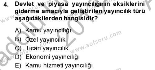 Medya ve İletişim Bölümü 4. Yarıyıl Medya Siyaset Kültür Dersi 2014 Yılı Bahar Dönemi Ara Sınavı 4. Soru