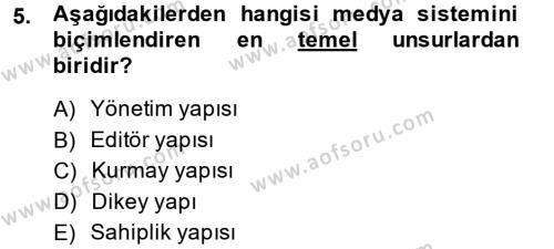 Medya ve İletişim Bölümü 4. Yarıyıl Medya Siyaset Kültür Dersi 2014 Yılı Bahar Dönemi Ara Sınavı 5. Soru