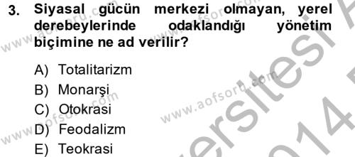Medya ve İletişim Bölümü 4. Yarıyıl Medya Siyaset Kültür Dersi 2014 Yılı Bahar Dönemi Dönem Sonu Sınavı 3. Soru