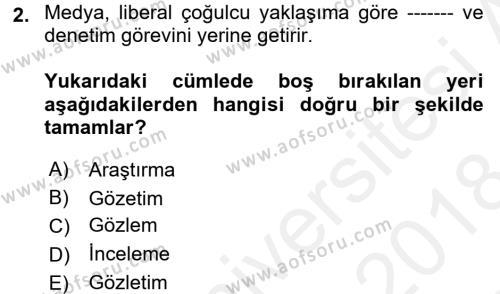 Medya Siyaset Kültür Dersi 2017 - 2018 Yılı (Final) Dönem Sonu Sınav Soruları 2. Soru