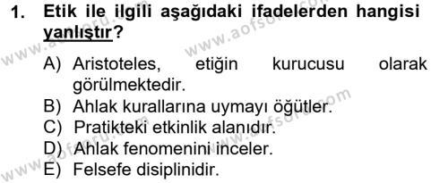 Medya ve İletişim Bölümü 4. Yarıyıl Medya ve Etik Dersi 2013 Yılı Bahar Dönemi Ara Sınavı 1. Soru
