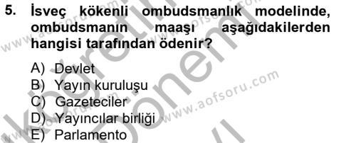 Medya ve İletişim Bölümü 4. Yarıyıl Medya ve Etik Dersi 2013 Yılı Bahar Dönemi Dönem Sonu Sınavı 5. Soru