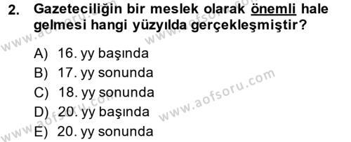 Medya ve İletişim Bölümü 4. Yarıyıl Medya ve Etik Dersi 2014 Yılı Bahar Dönemi Ara Sınavı 2. Soru