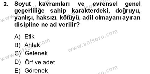 Medya ve İletişim Bölümü 4. Yarıyıl Medya ve Etik Dersi 2014 Yılı Bahar Dönemi Dönem Sonu Sınavı 2. Soru