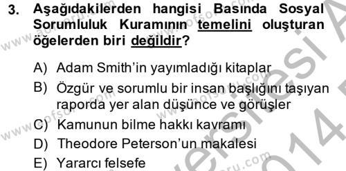 Medya ve Etik Dersi 2013 - 2014 Yılı Dönem Sonu Sınavı 3. Soru