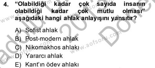 Medya ve İletişim Bölümü 4. Yarıyıl Medya ve Etik Dersi 2014 Yılı Bahar Dönemi Dönem Sonu Sınavı 4. Soru