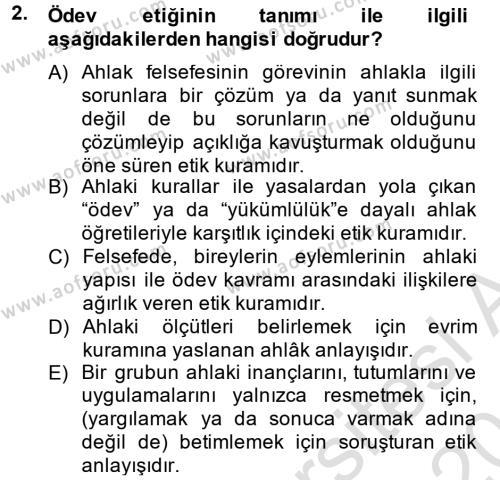 Medya ve İletişim Bölümü 4. Yarıyıl Medya ve Etik Dersi 2014 Yılı Bahar Dönemi Tek Ders Sınavı 2. Soru