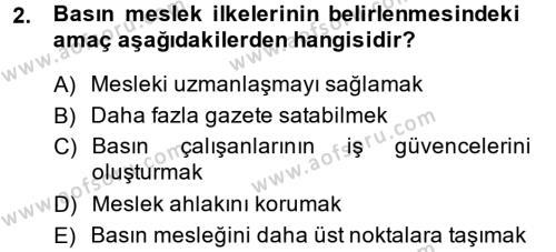 Medya ve İletişim Bölümü 4. Yarıyıl Medya ve Etik Dersi 2015 Yılı Bahar Dönemi Ara Sınavı 2. Soru