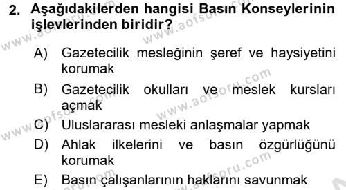 Medya ve Etik Dersi 2016 - 2017 Yılı (Final) Dönem Sonu Sınav Soruları 2. Soru